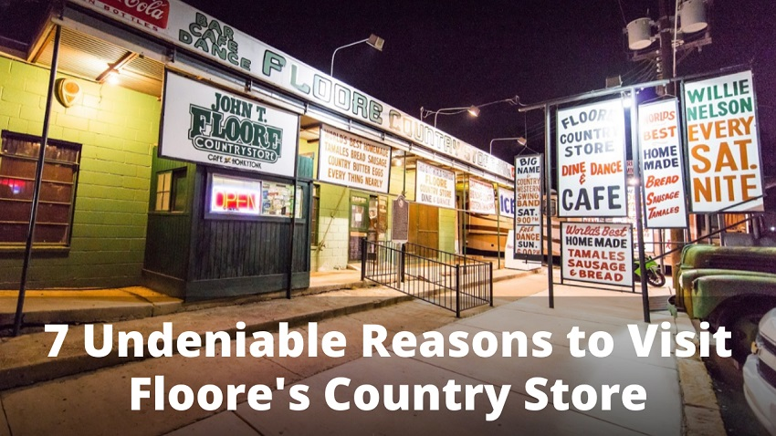 7 Undeniable Reasons to Visit Floore's Country Store
