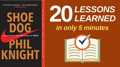 Shoe Dog Summary (5 Minutes): 20 Lessons Learned