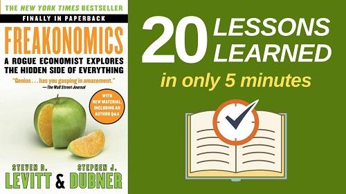 Freakonomics Summary (5 Minutes): 20 Lessons Learned & PDF file