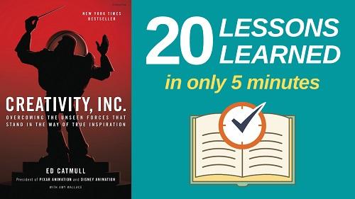 Creativity Inc Summary (5 Minutes): 20 Lessons Learned & PDF file