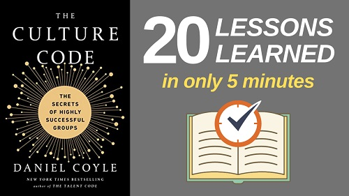 The Culture Code Summary (5 Minutes): 20 Lessons Learned & PDF file