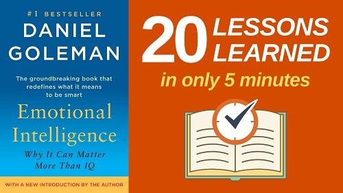 Emotional Intelligence Summary (5 Minutes): 20 Lessons Learned & PDF