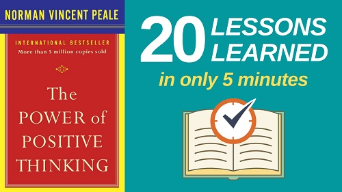The Power of Positive Thinking Summary (5 Minutes): 20 Lessons Learned & PDF file