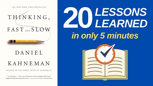 Thinking, Fast and Slow Summary (5 Minutes): 20 Lessons Learned & PDF